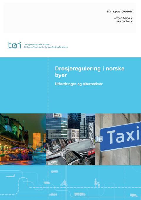 2019 TØI-rapport om drosjemarkeder i Oslo