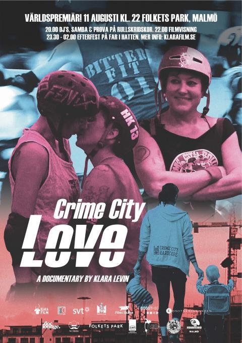 Världspremiär i Folkets Park: CRIME CITY LOVE