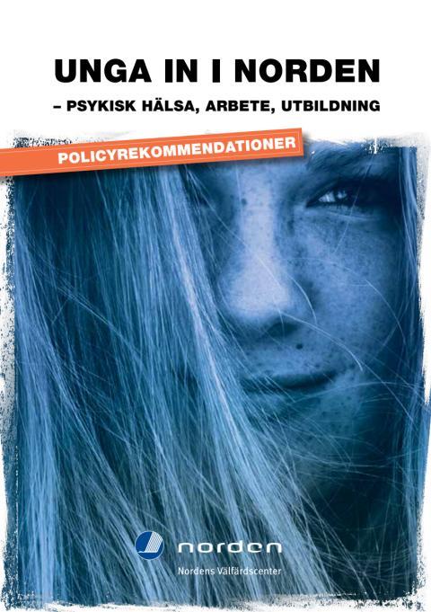 Policyrekommendationer: Unga in i Norden – psykisk hälsa, arbete, utbildning