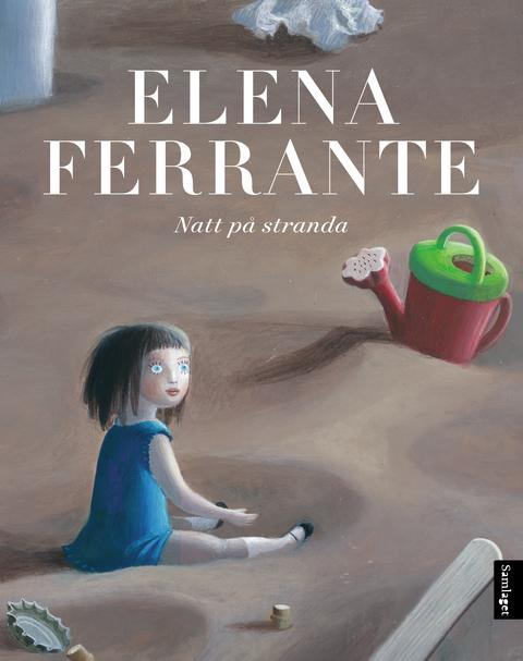 Barnebok frå suksessforfattar Elena Ferrante!