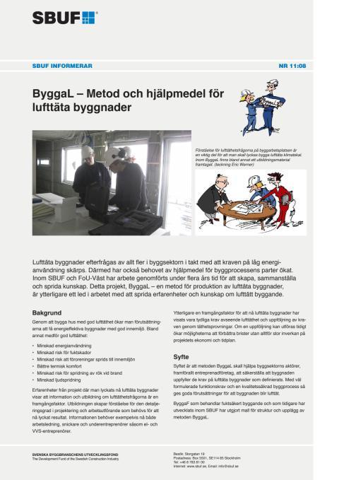 SBUF Informerar, nr. 11-08 Metod och hjälpmedel för lufttäta byggnader