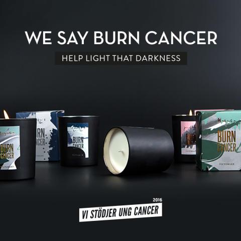 WE SAY BURN CANCER