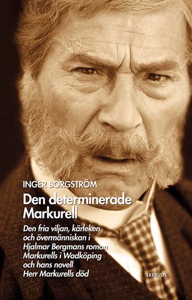 Den determinerade Markurell av Inger Borgström