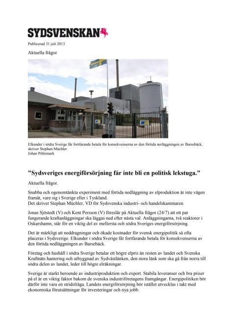 Sydsveriges energiförsörjning får inte bli en politisk lekstuga