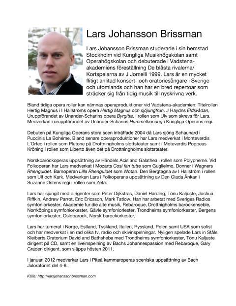 Singer Biography: Lars Johansson Brissman, baryton (in Swedish)