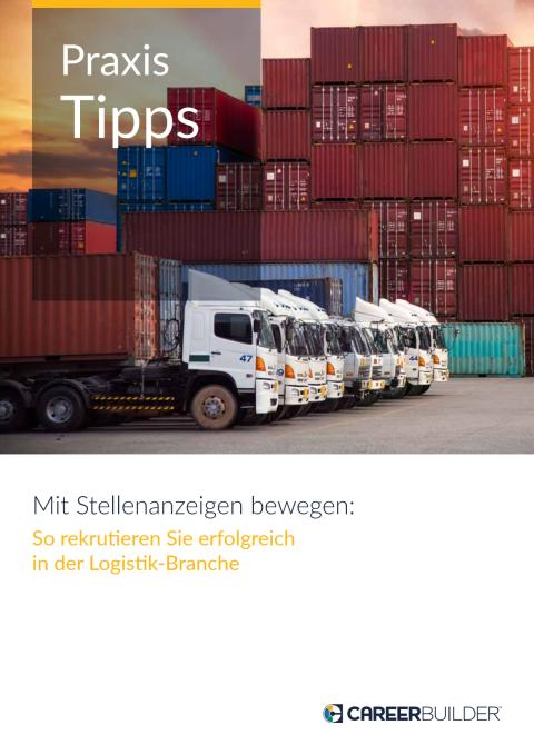 E-Book: Mit Stellenanzeigen bewegen - So rekrutieren Sie erfolgreich in der Logistik-Branche