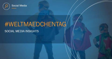 Digital Media Insights: Weltmädchentag