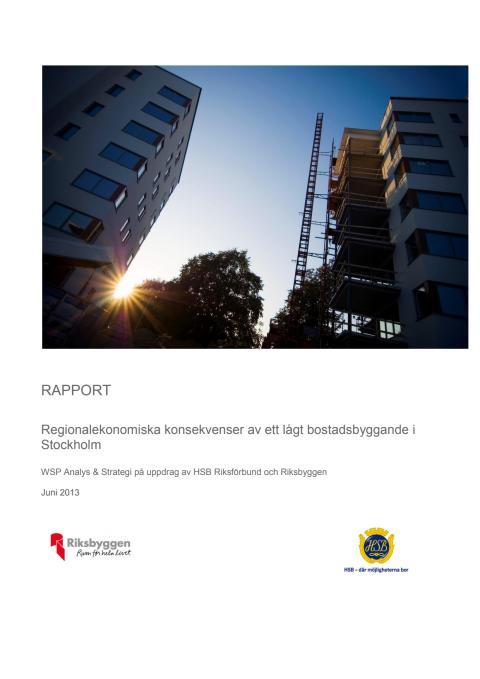 Rapport Regionalekonomiska effekter av för lågt bostadsbyggande i Stockholm