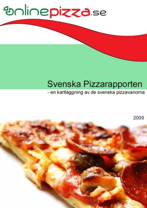 Svenska Pizzarapporten 2009