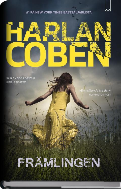 Lögnen förgör allt i Harlan Cobens nya thriller!