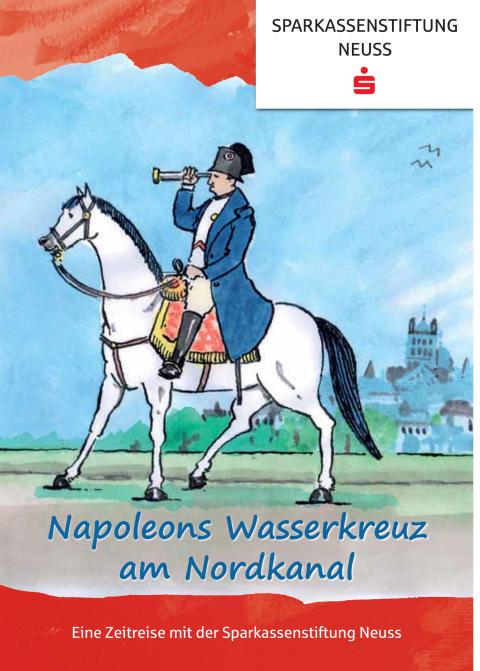 Napoleons Wasserkreuz am Nordkanal - Eine Zeitreise für Kinder