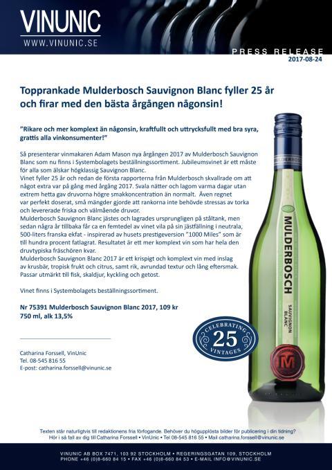 Topprankade Mulderbosch Sauvignon Blanc fyller 25 år och firar med den bästa årgången någonsin!