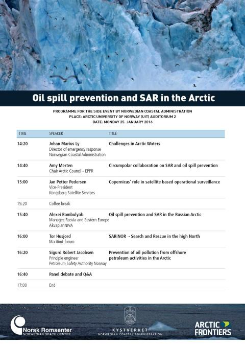 BREAKOUT SESSION  Oil spill prevention and SAR at Arctic Frontiers Policy