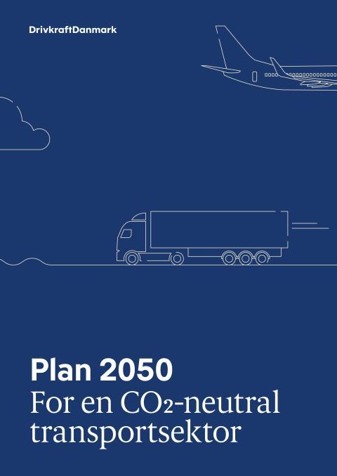 Drivkraft Danmark lancerer Plan 2050: Behov for ambitiøse klimakrav i transporten