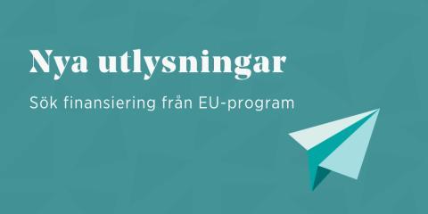 Finansiering för innovation och klimatsmart ekonomi i nya EU-utlysningar