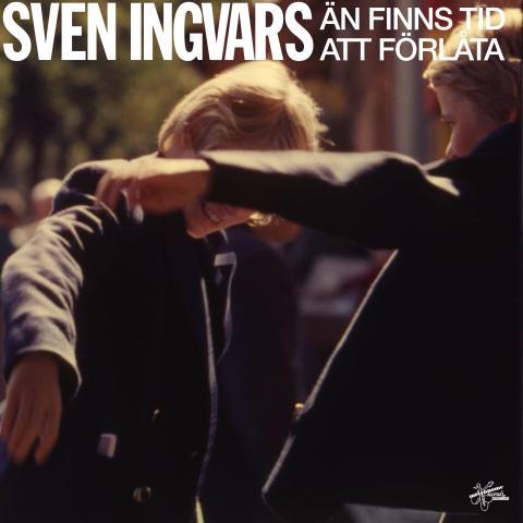"""Sven Ingvars """"Än finns tid att förlåta"""" ny singel från kommande albumet """"Ingenting är som förut, allt är som vanligt"""""""
