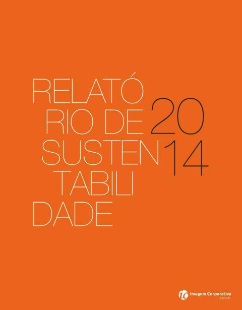 Relatório Anual de Sustentabilidade - 2014