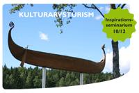 Kulturarvsturism - inspirationsseminarium