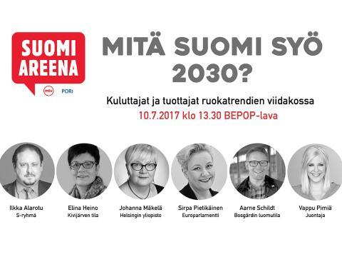 Suomi Areena 10.7.2017 Porissa: Mitä Suomi syö 2030?