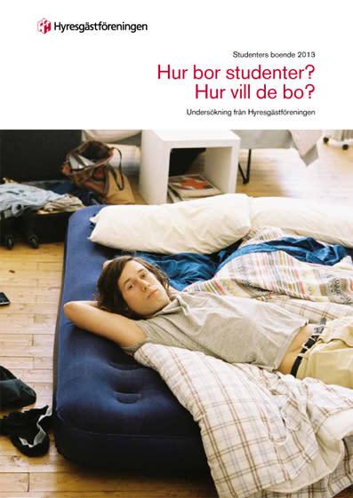 Ny rapport från Hyresgästföreningen: Många studenter saknar egen bostad