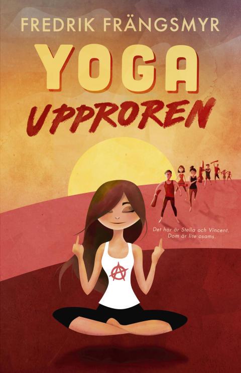 Yogaupproren, en klassisk kamp mellan det goda och det goda