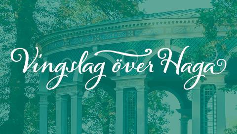 Vingslag över Haga – Känslosamheter
