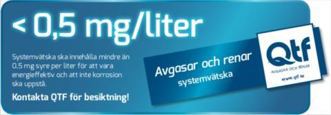 < 0,5 mg syre/liter systemvätska