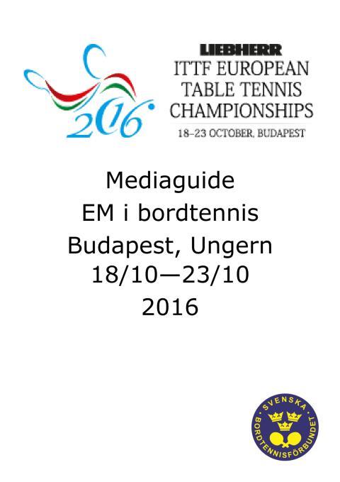 Medieguide bordtennis EM i Budapest, Ungern
