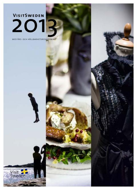 VisitSwedens års- och hållbarhetsredovisning 2013