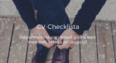 Checklista på erfarenheter lätta att glömma i CV:t