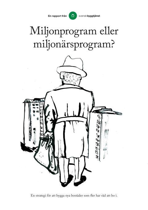 Miljonprogram eller miljonärsprogram