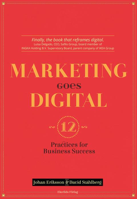 Omslag till boken Marketing goes digital - 12 Practices for Business Success