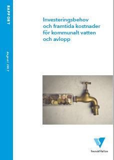 Rapporten Investeringsbehov och framtida kostnader för kommunalt vatten och avlopp är klar