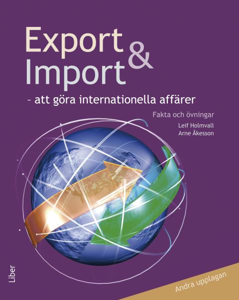 Export och import - att göra internationella affärer