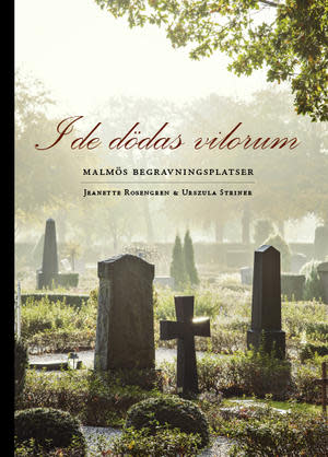 """Pressvisning för boken """"I de dödas vilorum - Malmös begravningsplatser"""""""