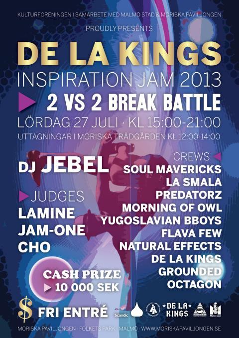 Vi sätter Break Dance Malmö på kartan! De La Kings Inspiration Jam 27/7 på Moriskan