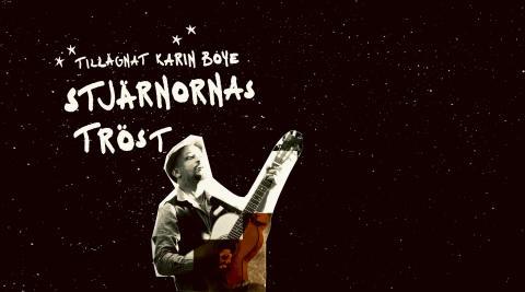 Daniel Lemma på scen i Stjärnornas tröst, tillägnad Karin Boye
