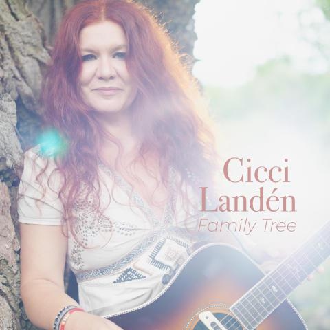 """Cicci Landén släpper personliga singeln """"Family Tree""""!"""