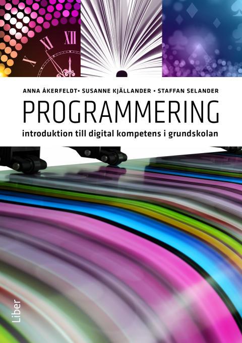 Programmering - Introduktion till digital kompetens i grundskolan