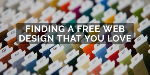 Finding a Free Web Design That You Love