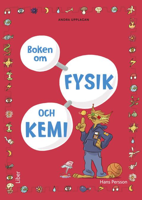 Boken om fysik och kemi av Hans Persson bygger upp elevernas NO-kunskaper