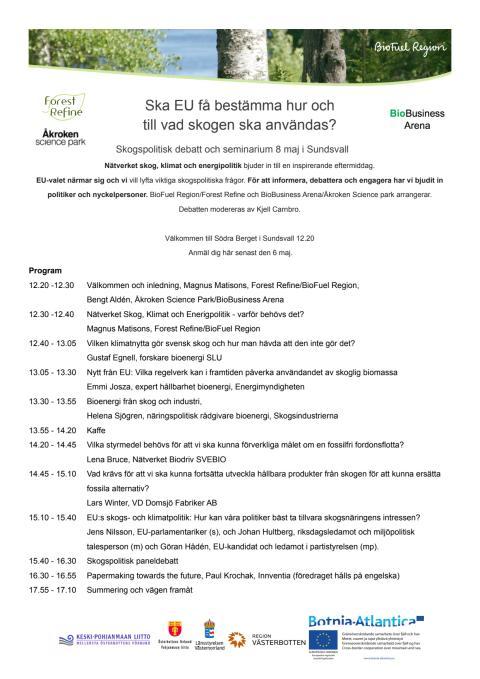 Program för skogspolitisk debatt och seminarium
