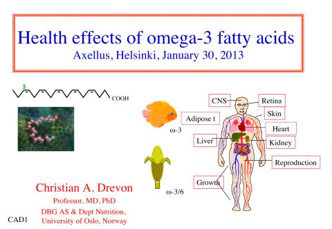 Christian Drevon: Health effects of omega-3 fatty acids