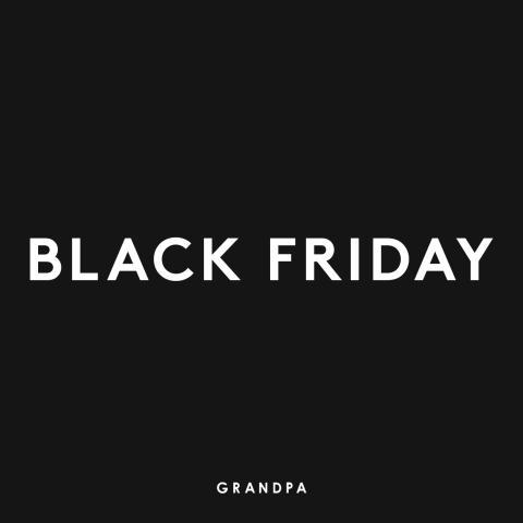 Black Friday på Grandpa