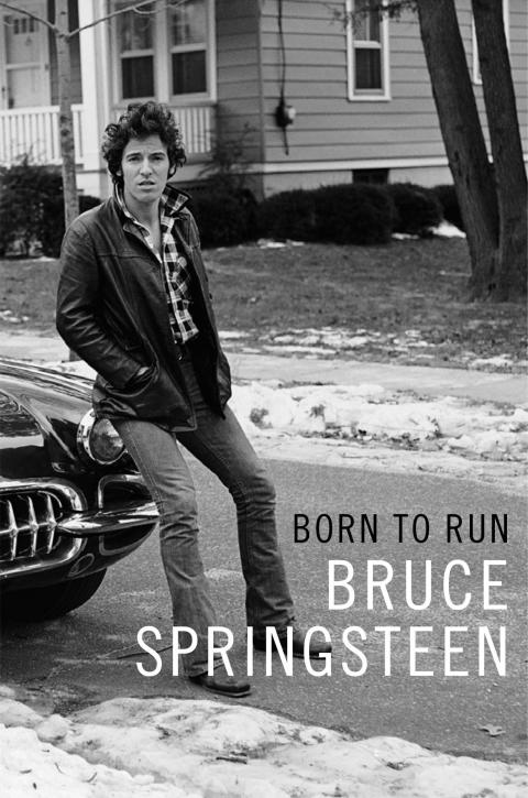 Bruce Springsteen's Autobiography, Born To Run, To Be Published by Simon & Schuster and Internationally on September 27, 2016