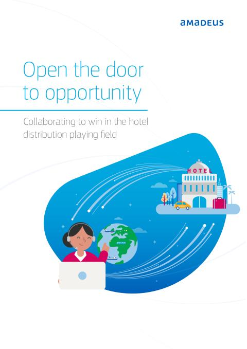 Open the door to opportunity: Collaborating to win in the hotel distribution playing field