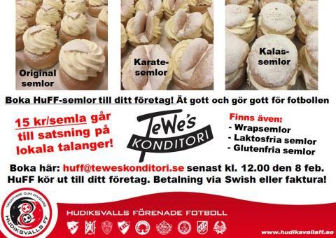 Boka HuFF-semlor från Tewes till Fettisdagen 9 februari (eller annan dag). Ett gott samarbete för dig och lokala talanger!