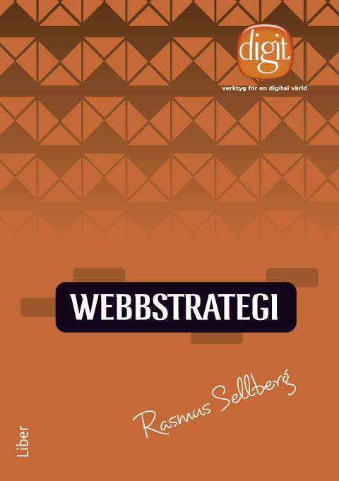 Webbstrategi, digit – verktyg för en digital värld