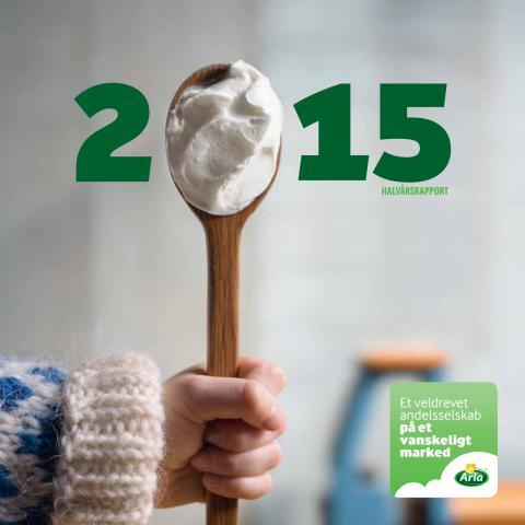 Arla halvårsrapport 2015