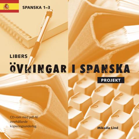 Libers övningar i spanska: Projekt Steg 1-3